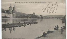 54..PONT A MOUSSON  VUE SUR LA MOSELLE  LE PONT  ET L HOPITAL  1915  TBE+ PECHEURS - Pont A Mousson