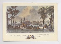 ÎLE DE RÉ - Gravure De 1787 - LE PORT DE LA FLOTTE En RÉ - Vue Du Cours D'Aullan - Ile De Ré