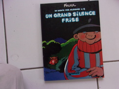 Bd F'Murr Le Génie Des Alpages 4 Un Grand Silence Frisé ( Dargaud 1984 TBE ) - Génie Des Alpages, Le