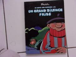 Bd F'Murr Le Génie Des Alpages 4 Un Grand Silence Frisé ( Dargaud 1979 ) - Génie Des Alpages, Le