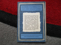 Bonner Fachberichte Aus Der Sowjetzone - Livres, BD, Revues
