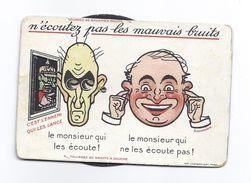 Car N ECOUTEZ PAS LES MAUVAIS BRUITS  Illustrateur SAUNIER Illustration GUILLAUME II LE JUNKER LE TURC HINDENBOURG ..... - Patriotic