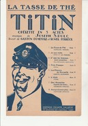"PARTITION "" TASSE DE THE ""  TITIN  -OPERETTE EN 3 ACTES -EDITIONS SALABERT -ANNEE 1920 - Noten & Partituren"