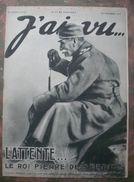 WW I;J'AI VU:1915: ARTOIS .  ALBERT De BELGIQUE . TZAR . TROUPES NOIRES . TOULON - SALONIQUE . SERBIE . FRONT . Etc .. - Newspapers