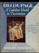Dorothy Harrower. *Decoupage* Edit. Bonanza Books - New York 1958. 191 Pags. Meds: 218x285 Mms. - Libros, Revistas, Cómics
