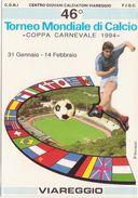 385 - 46° TORNEO MONDIALE DI CALCIO COPPA CARNEVALE 1994 VIAREGGIO - Soccer