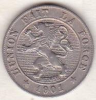 BELGIQUE. 5 CENTIMES 1901. LEOPOLD II . Légende Française. Fautée, Erreur - 1865-1909: Leopold II