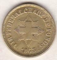 SUISSE .Jeton TIR FEDERAL CHAUX DE FONDS 1863 - Non Classificati