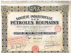 Action Ancienne - Société Industrielle Des Pétroles Roumains - Titre De 1926 - Pétrole