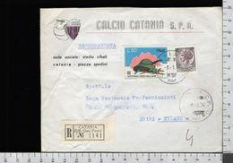 C2489 Storia Postale 1974 CENTENARIO CORPO ALPINI 50 Lire SIRACUSANA 180 RACCOMANDATA CALCIO CATANIA (m) - 6. 1946-.. Republic