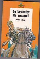 Safari - Signe De Piste - Serge Dalens - Pierre Joubert - Le Bracelet De Vermeil - Books, Magazines, Comics