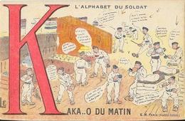 L'Alphabet Du Soldat - La Lettre K, Comme Le Kaka..O Du Matin - Carte Halte-là (E.R. Paris) - Humour