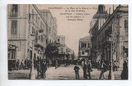 SALONIQUE - LA PLACE DE LA LIBERTE ET L'ENTREE DE LA RUE VENIZELOS - Grecia