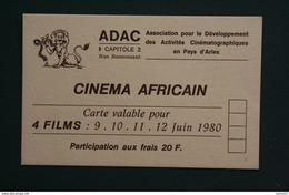 13 ARLES CARTE ABONNEMENT CINEMA AFRICAIN  ADAC CAPITOLE 2 RUE BONNEMANT 1980 - Maps
