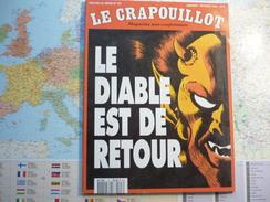 Le Crapouillot Magazine Non Conformiste N°107 Janvier-Février 1992 Le Diable Est De Retour - Politica