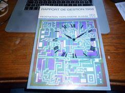 CB4 Rapport Mondial De Gestion 1968 FH Fédération Horlogère Suisse 68p Photos Rapports études Technologie Etc - Unclassified