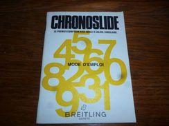 Horlogerie Suisse Breitling Mode D'emploi Compteur Chronoslide - Unclassified