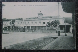 Maurice Port Louis Hotel De Ville   Cpa Magasins Reunis - Mauritius