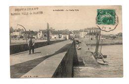 44 - SAINT-NAZAIRE . LA VIEILLE VILLE - Réf. N°6933 - - Saint Nazaire
