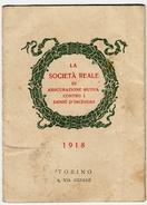 CALENDARIETTO - LA SOCIETA' REALE DI ASSICURAZIONE MUTUA CONTRO I DANNI D'INCENDIO - 1918 - Vedi Scansioni - Calendari