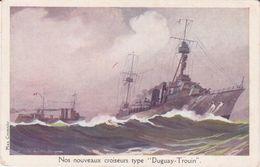 """CPA - Nos Nouveaux Croiseurs Type """" DUGUAY TROUIN """" - Warships"""
