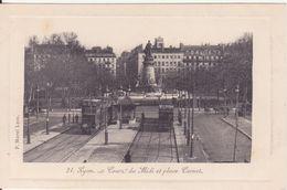 CPA -   21. LYON - Cours Du Midi Et Place Carnot - Lyon