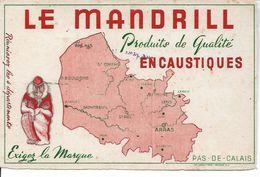 Buvard Le Mandrill, Produits De Qualité, Encaustiques. Le Pas-de-Calais. - Wash & Clean