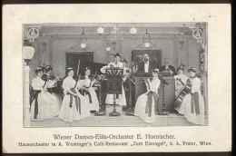 """WIEN II, Leopoldstadt, Wiener Damen-Elite-Orchester E.Hornischer, Hausorchester In A.Weininger's Cafe-Restaurant """" ... - Musik Und Musikanten"""