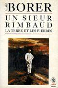 Un Sieur Rimbaud  : La Terre Et Les Pierres Par Borer (ISBN 225305089X EAN 9782253050896) - Culture