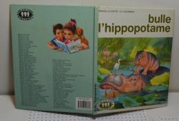 Bulle L'hippopotame - Libri, Riviste, Fumetti