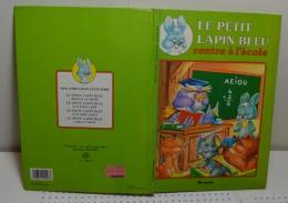 Le Petit Lapin Bleu Rentre à L'école - Libri, Riviste, Fumetti