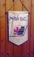 Pennants/fanions - PISA  S.C. - ITALIA  (80s). - Habillement, Souvenirs & Autres
