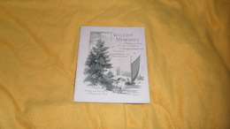 LIVRE ANCIEN DE 20 PAGES ILLUSTRES DATE ?. EN ANGLAIS. / TWILIGHT MEMORIES IN PCTURE AND POEM..G. THOMPSON HUTCHINSON.. - Livres Anciens