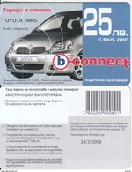 BULGARIA - Toyota Yaris, B Connect Prepaid Card 25 Leva, Exp.date 24/03/08, Sample - Cars