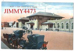 CPA - Gare Chemin De Fer Bagdad, Bien Animée En 1925 - ALEP Syrie - Edit. N° 44 - Wattar Frères Alep - Scans Recto-Verso - Gares - Sans Trains