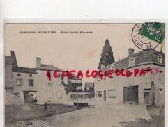 87- BUSSIERE POITEVINE- PLACE SAINT MAURICE   1909 - Frankrijk