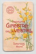 """07221 """"PROFUMO GINESTRA DELLE VESTALI - LANZA - ROMA - PRODOTTI DELLA CAMPAGNA ROMANA"""" CARTON. PUBBLIC. ORIG. - Pubblicitari"""