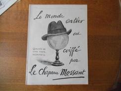 LE MONDE ENTIER EST COIFFE PAR LE CHAPEAU MOSSANT QUALITES DE LUXE POUR HOMMES L'ILLUSTRATION 1924 - Publicités