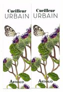 Marque-pages Publicitaire - Editions  Arthaud - Cueilleur Urbain - X 2 - Marque-Pages