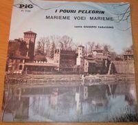 "Giuseppe Farassino I Pouri Pelegrin-Marieme Voei Marieme (7"") - Country & Folk"