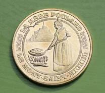 """Médaille Jeton """" La Mère Poulard, Le Mont Saint Michel """" Frappé Par La Monnaie De Paris - Manche - Normandie Token - Monnaie De Paris"""