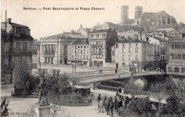 B45322 Verdun, Pont Beaurepaire Et Place Chevert - Frankrijk