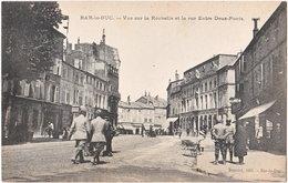 55. BAR-LE-DUC. Vue Sur La Rochelle Et La Rue Entre-Deux-Ponts - Bar Le Duc