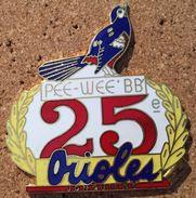 BASEBALL USA - ORIOLES - PEE-WEE'BB' 25e - JONQUIERE - BIRD . OISEAU - LAURIERS - ETATS - UNIS - AMERIQUE -      (19) - Baseball