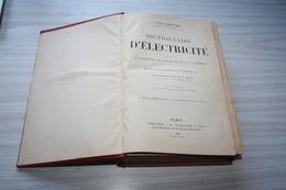 Dictionnaire D'électricité. 1895 - Do-it-yourself / Technical