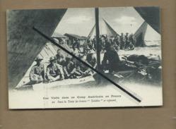 """CPA-Une Visite Dans Un Camp Américain En France -Sous La Tente Les Braves """"Teddies"""" Se Reposent -Australien  à Confirmer - Militaria"""