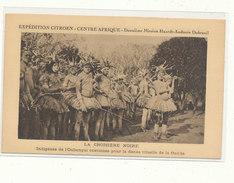 FL) EXPEDITION CITROEN, CENTRE AFRIQUE, 2ème Mission Haart Audoin Dubreuil // Indigènes De L'Oubangui Costumés Pour La - Central African Republic