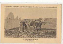 FL) EXPEDITION CITROEN, CENTRE AFRIQUE, 2ème Mission Haart Audoin Dubreuil // CROISIERE NOIRE, BENI ABBES - Central African Republic
