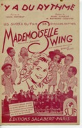 40 60 FILM MADEMOISELLE SWING PARTITION Y A DU SWING RICHARD POTTIER 1942 ILL ROUSSEL TRÉBERT WW2 GUITARE - Music & Instruments