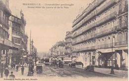 13 / MARSEILLE / CANNEBIERE PROLONGEE / GRAND HOTEL DU LOUVRE ET DE LA PAIX - Marsiglia